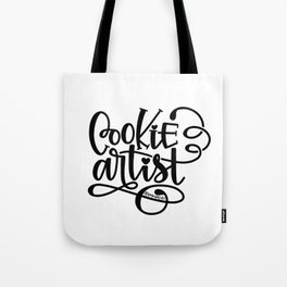 Cookie Artist Hand Lettering Tote Bag