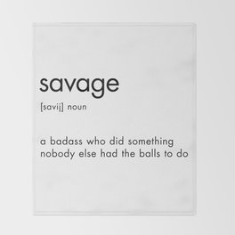 Savage Definition Throw Blanket