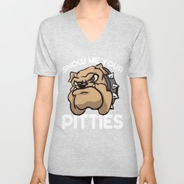 Show Me Your Pitties T-Shirt Unisex V-Neck