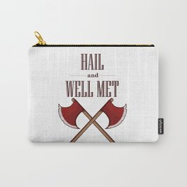 Hail and Well Met Carry-All Pouch