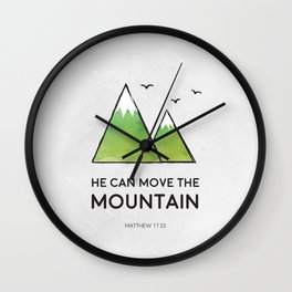 He Can Move the Mountain Wall Clock