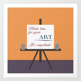 Make Time For Art (Colorful Calligraphy) Art Print
