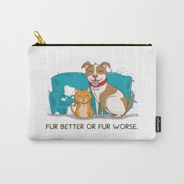 Fur Better or Worse Carry-All Pouch