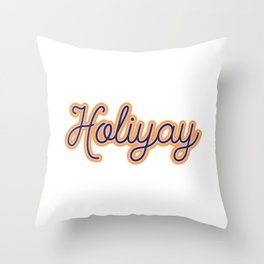 Holiyay Throw Pillow