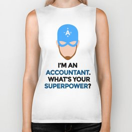 Accountant. What's Your Superpower? Biker Tank