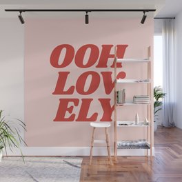 Ooh Lovely pink and red typography graphic design Wall Mural