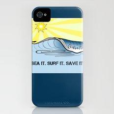 Sea It ~ Surf It ~ Save It iPhone (4, 4s) Slim Case