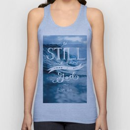 Be Still and Know that I am GOD Unisex Tank Top