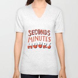 Seconds, Minutes, Hours Unisex V-Neck