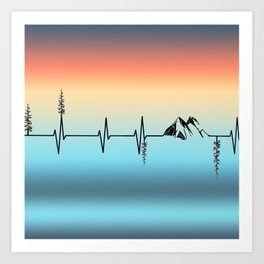The Mountains are My Hearbeat Art Print
