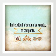 Felicidad - Happiness Art Print