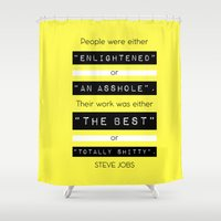 steve jobs Shower Curtains featuring STEVE JOBS QUOTE by Bekare Creative