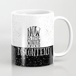 Now is the Winter of Our Discontent Coffee Mug