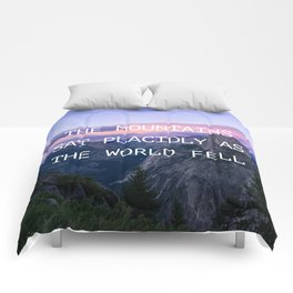 The mountains sat placidly Comforters