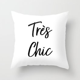 Très Chic Typography Throw Pillow