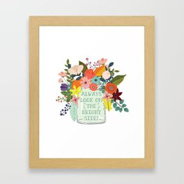 Always Look On The Bright Side Framed Art Print