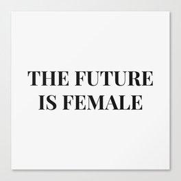 The future is female white-black Canvas Print