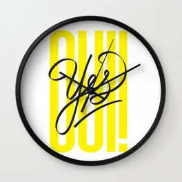 OUI! / YES! Wall Clock