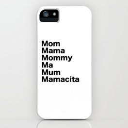 Mom Mama Mommy iPhone Case
