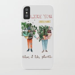 I Like You iPhone Case