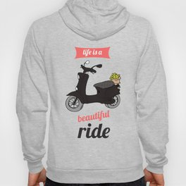 Life is a Beautiful Ride Vespa Scooter Art Print Retro Bike Printable Wall Decor Poster Printing Hoody