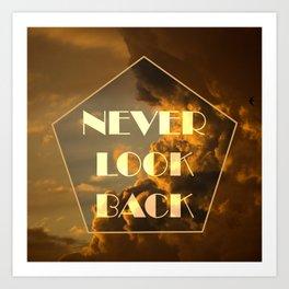 Never Look Back Art Print