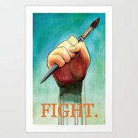 Artists, to arms! Art Print