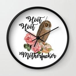 Hoot Hoot Motherfucker Wall Clock