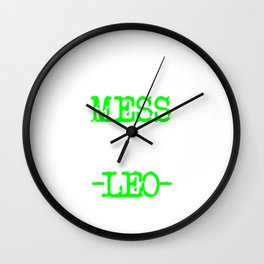 Don't mess with a Leo | Zodiac - Big and bold neon green Wall Clock
