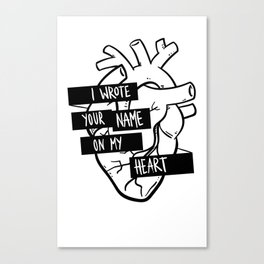 I Wrote Your Name On My Heart Canvas Print