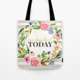 No Day But Today Stripey Watercolor Floral Tote Bag