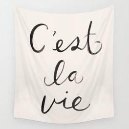 C'est La Vie Wall Tapestry