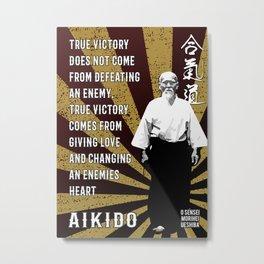 Aikido True Victory by Morihei Ueshiba, Poster, Aikido Dojo Decor Metal Print