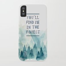 You´ll find me in the forest iPhone X Slim Case