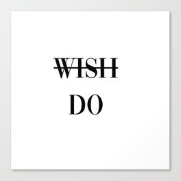 wish do Canvas Print