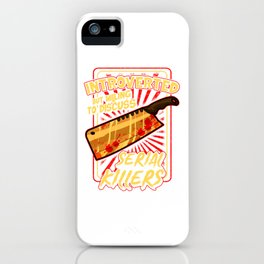 Introverted But Willing To Discuss Serial Killers iPhone Case