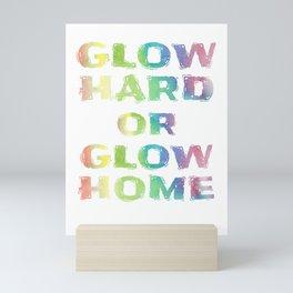 Neon Funny Glow Hard Or Glow Home Vintage Gift Design Mini Art Print
