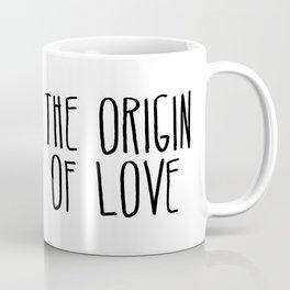 The Origin Of Love Coffee Mug