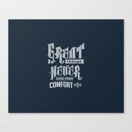 Comfort Zones - Motivation Canvas Print