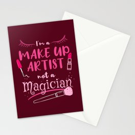 I'm A Make-Up Artist Not A Magician Make-Up Artist Gift Stationery Cards