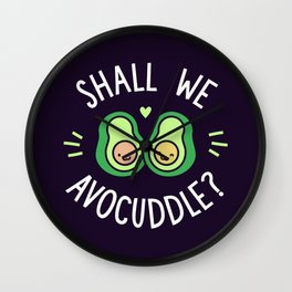 Shall We Avocuddle? Wall Clock