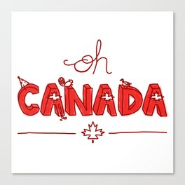 Oh Canada Day (Handlettered) Canvas Print