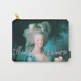 I'll eat cake if I want to Carry-All Pouch