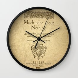Shakespeare. Much adoe about nothing, 1600 Wall Clock