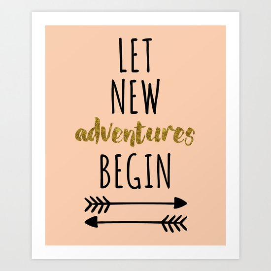 New Adventures Quote Art Print