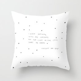 sight of the stars makes me dream Throw Pillow