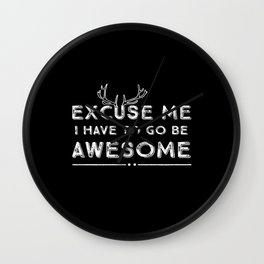 Excuse Me Awesome White on Black Wall Clock