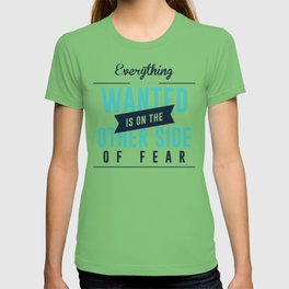 Be Fearless Overcome Your Fear T-shirt