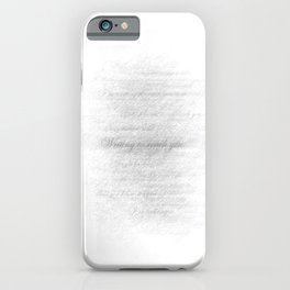 Writing to Reach You iPhone Case