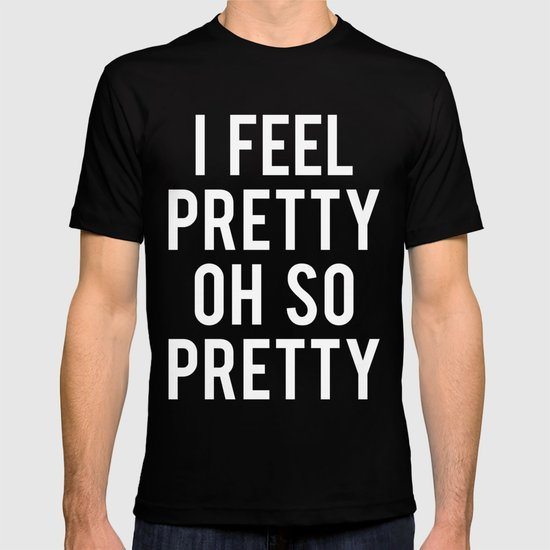 Oh, So Pretty! T-shirt